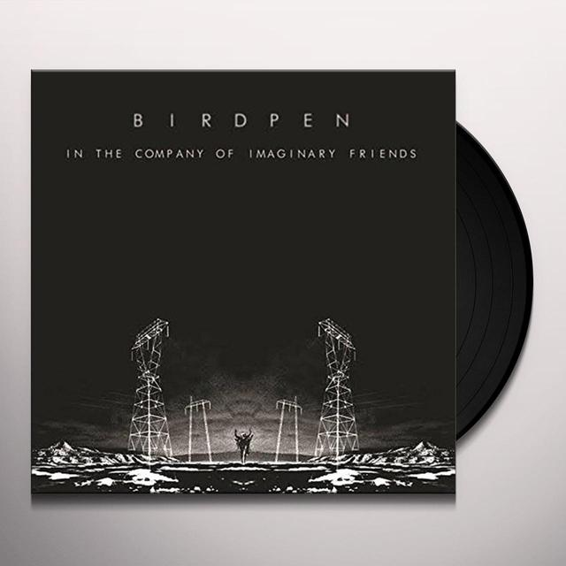BIRDPEN IN THE COMPANY OF IMAGINARY FRIENDS (WHITE VINYL) Vinyl Record