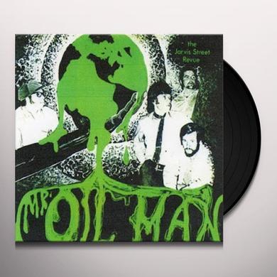 JARVIS STREET REVUE MR OIL MAN Vinyl Record - Gatefold Sleeve, Limited Edition