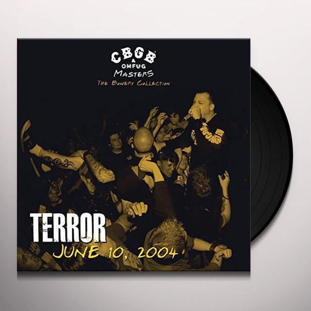Terror CBGB OMFUG MASTERS: LIVE JUNE 10 2004 THE BOWERY Vinyl Record