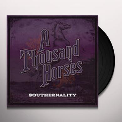 THOUSAND HORSES SOUTHERNALITY Vinyl Record