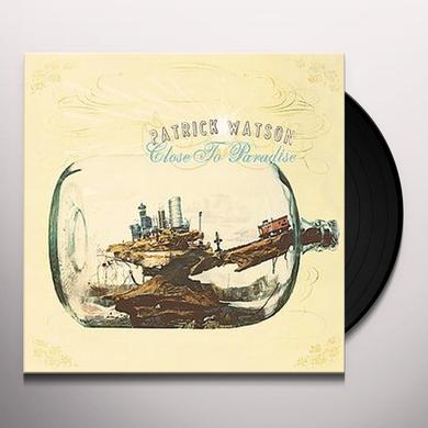 Patrick Watson CLOSE TO PARADISE Vinyl Record - Gatefold Sleeve, Deluxe Edition