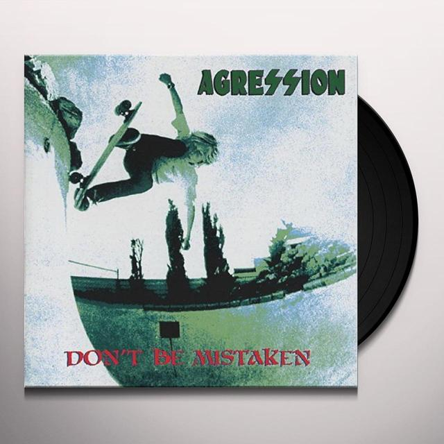 Agression DON'T BE MISTAKEN Vinyl Record