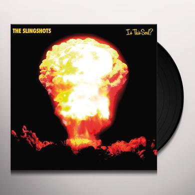 The Slingshots IS THIS SOUL? Vinyl Record