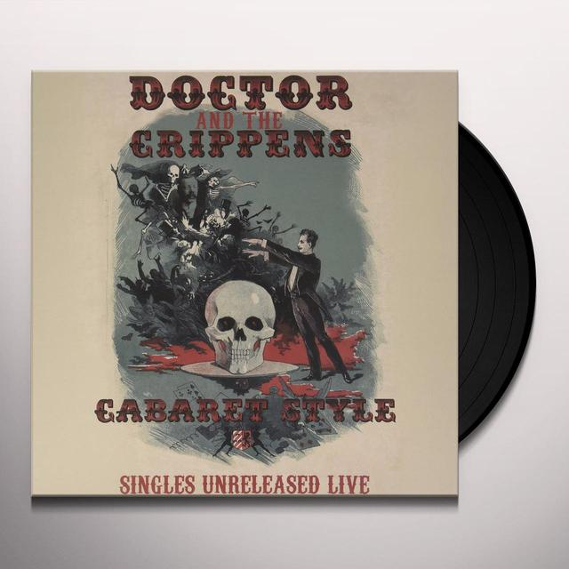 DOCTOR & CRIPPENS CABARET STYLE: SINGLES UNRELEASED LIVE Vinyl Record - UK Import