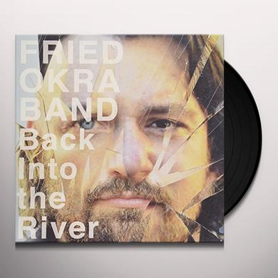 FRIED OKRA BAND BACK INTO THE RIVER Vinyl Record - UK Import