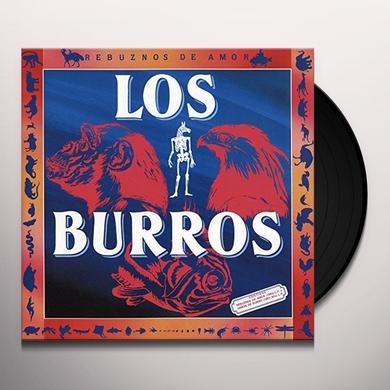 BURROS REBUZNOS DE AMOR Vinyl Record