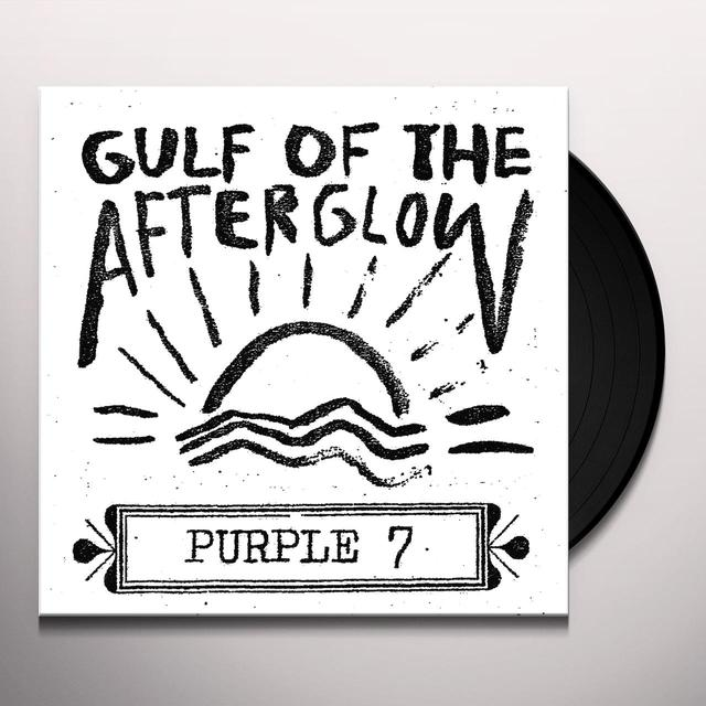 PURPLE 7 GULF OF THE AFTERGLOW Vinyl Record