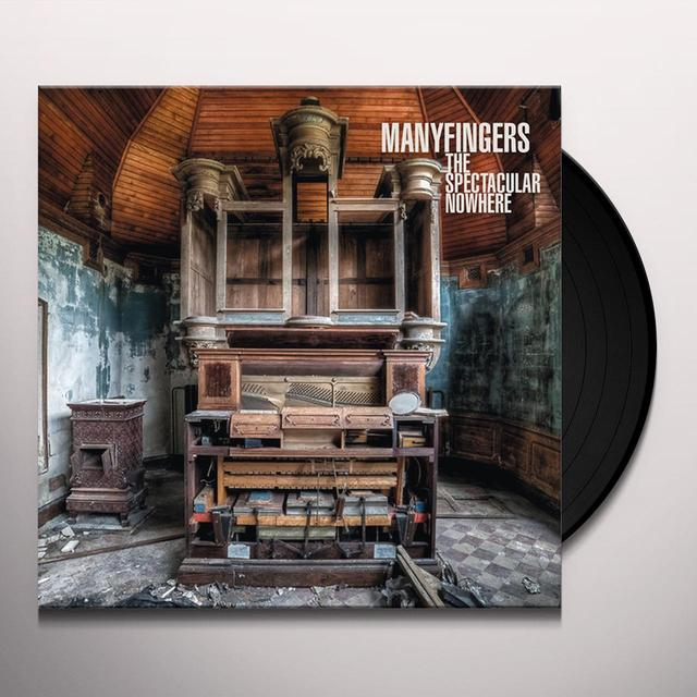 Manyfingers SPECTACULAR NOWHERE Vinyl Record