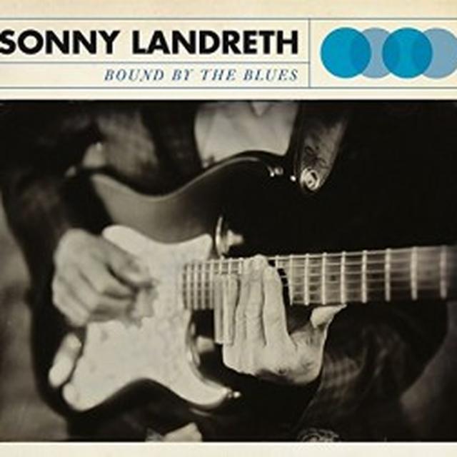 Sonny Landreth BOUND BY THE BLUES Vinyl Record