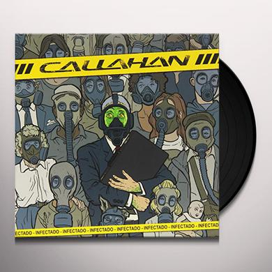 Callahan INFECTADO Vinyl Record