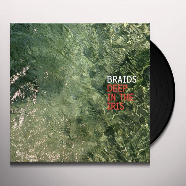 Braids DEEP IN THE IRIS Vinyl Record - Canada Import