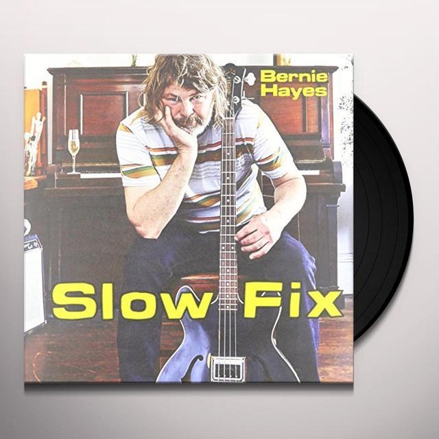 Bernie Hayes SLOW FIX Vinyl Record - Australia Import
