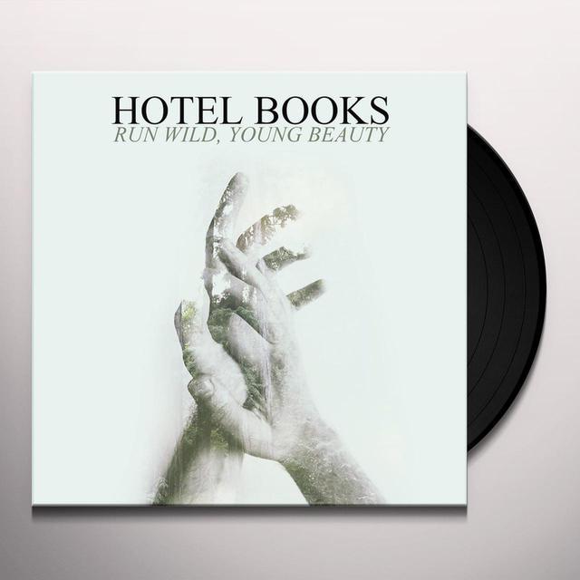 Hotel Books RUN WILD YOUNG BEAUTY Vinyl Record