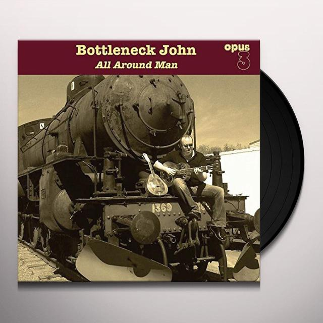 BOTTLENECK JOHN ALL AROUND MAN Vinyl Record