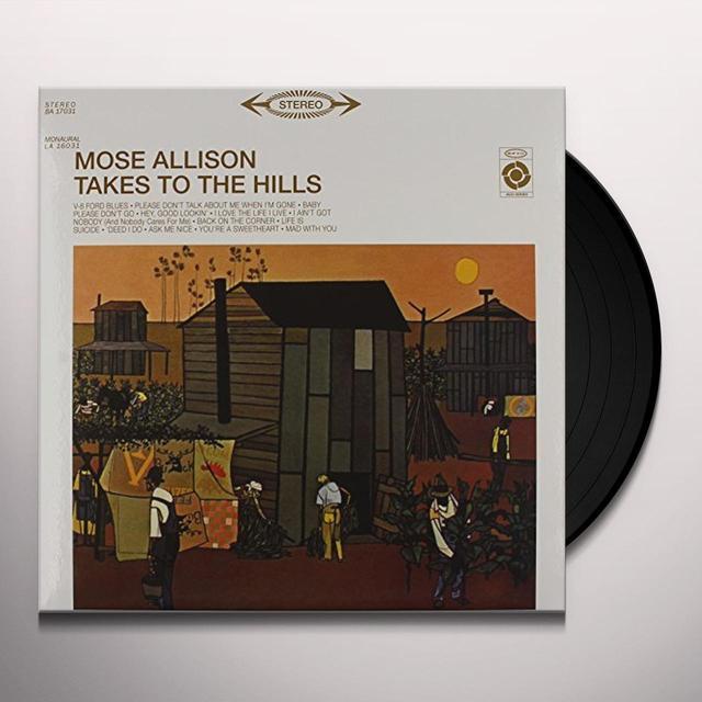 Mose Allison TAKES TO THE HILLS Vinyl Record - 180 Gram Pressing