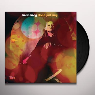 Karin Krog DON'T JUST SING / AN ANTHOLOGY: 1963-1999 Vinyl Record