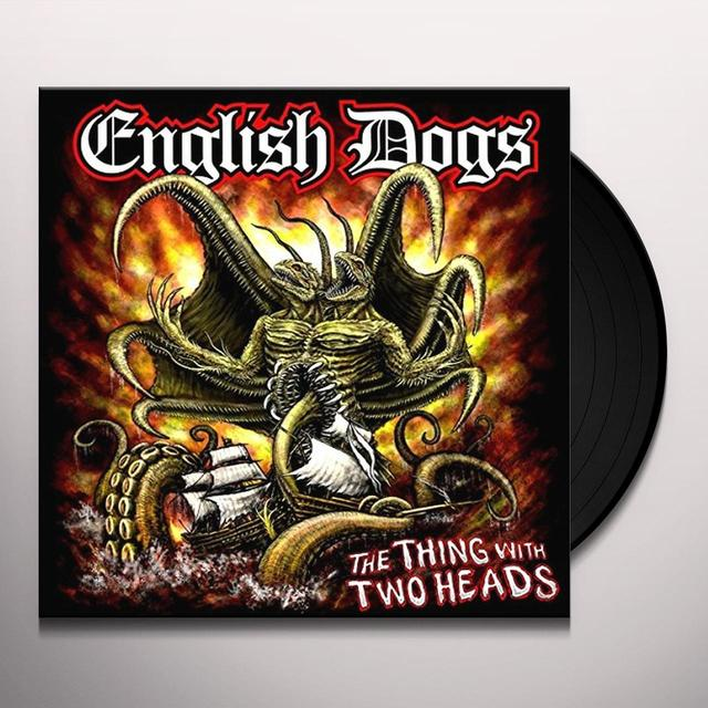 English Dogs THING WITH TWO HEADS Vinyl Record - Gatefold Sleeve