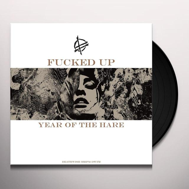 Fucked Up YEAR OF THE HARE Vinyl Record