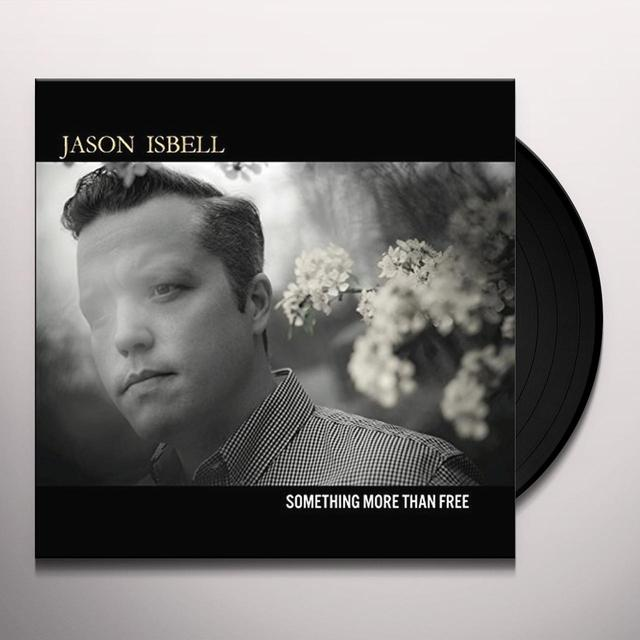 Jason Isbell SOMETHING MORE THAN FREE Vinyl Record - 180 Gram Pressing, Deluxe Edition, Digital Download Included