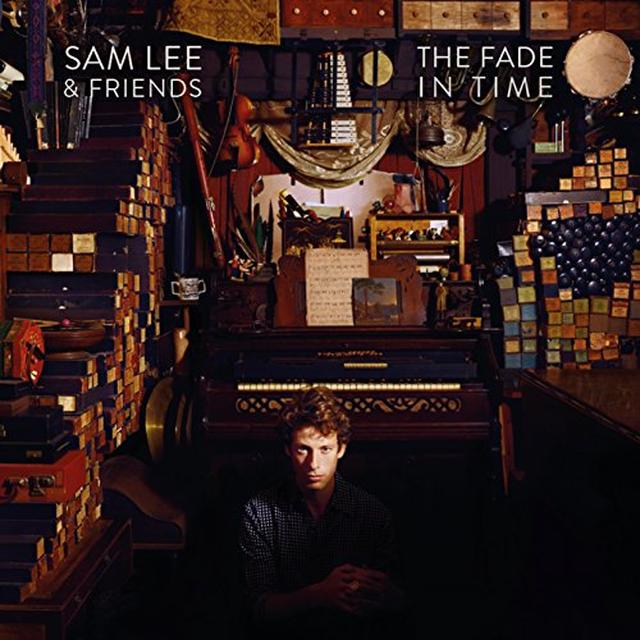 Sam Lee & Friends FADE IN TIME Vinyl Record