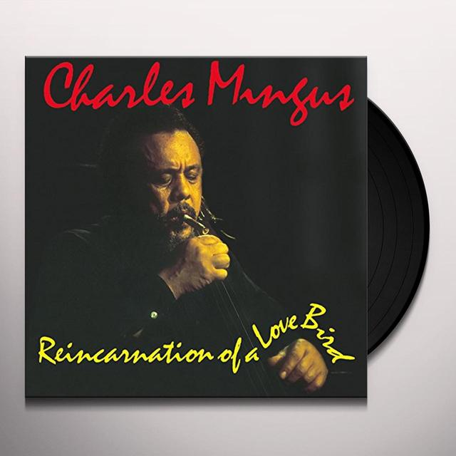 Charles Mingus REINCARNATION OF A LOVE BIRD Vinyl Record