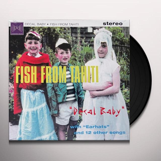FISH FROM TAHITI DECAL BABY Vinyl Record