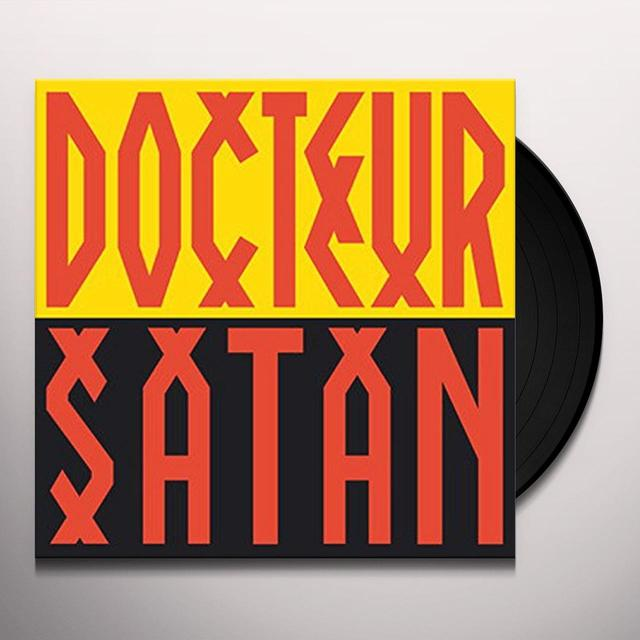 DOCTEUR SATAN Vinyl Record