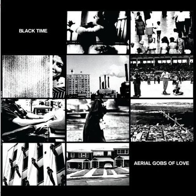 Black Time AERIAL GOBS OF LOVE Vinyl Record