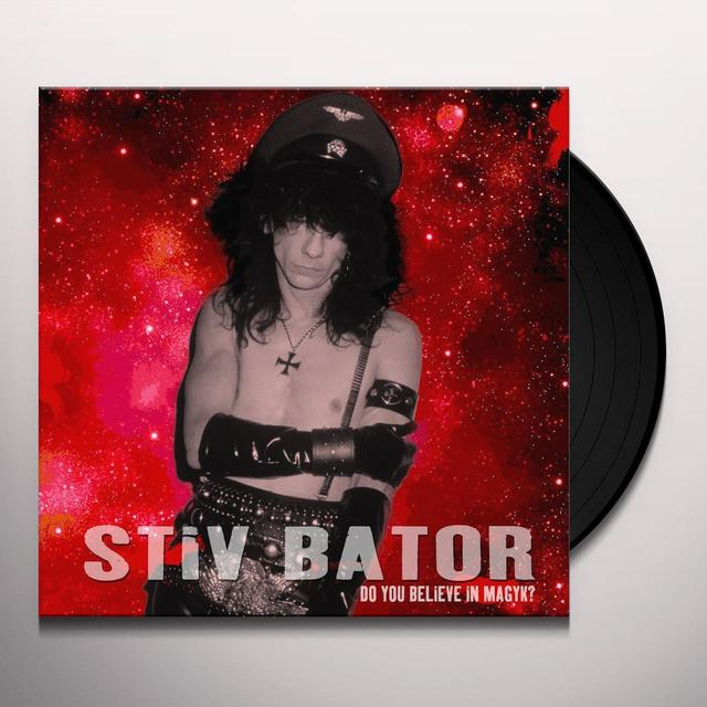 Stiv Bator DO YOU BELIEVE IN MAGYK Vinyl Record - UK Release