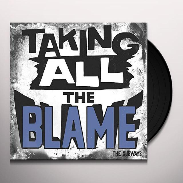 The Subways TAKING ALL THE BLAME Vinyl Record - UK Import