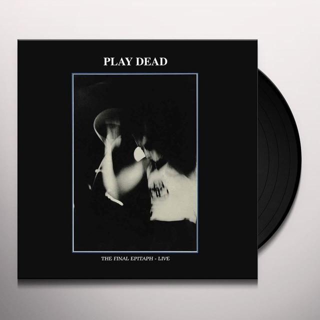 Play Dead FINAL EPITAPH Vinyl Record - UK Import