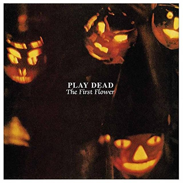 Play Dead FIRST FLOWER Vinyl Record - UK Import