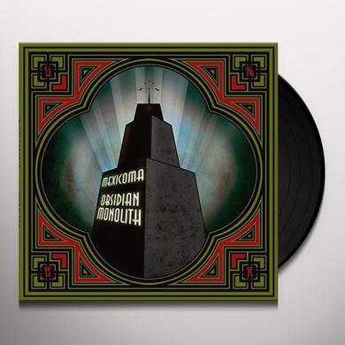 MEXICOMA OBSIDIAN MONOLITH Vinyl Record