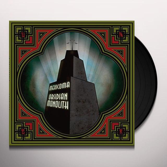MEXICOMA OBSIDIAN MONOLITH Vinyl Record - UK Import