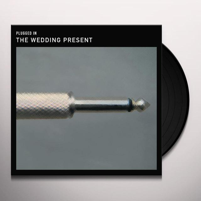 The Wedding Present PLUGGED IN Vinyl Record - UK Release
