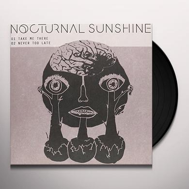Nocturnal Sunshine TAKE ME THERE Vinyl Record