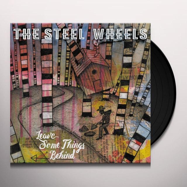 STEEL WHEELS LEAVE SOME THINGS BEHIND Vinyl Record