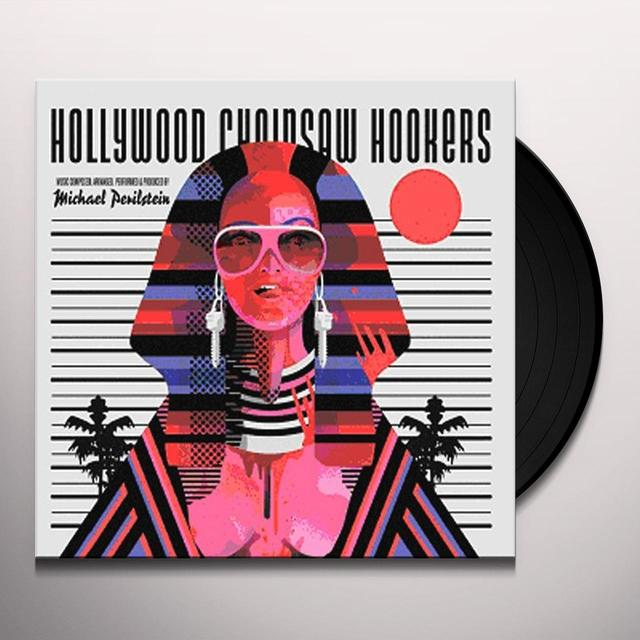 Michael Perilstein HOLLYWOOD CHAINSAW HOOKERS / O.S.T. Vinyl Record - Black Vinyl, Gatefold Sleeve
