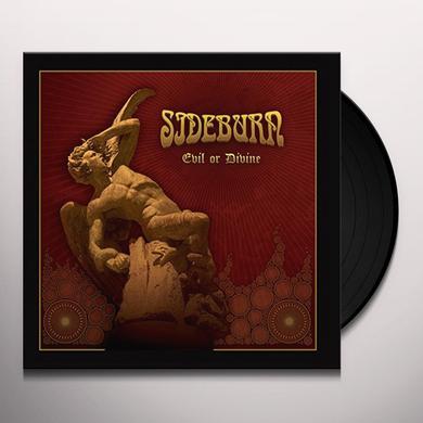 SIDEBURN EVIL OR DIVINE Vinyl Record
