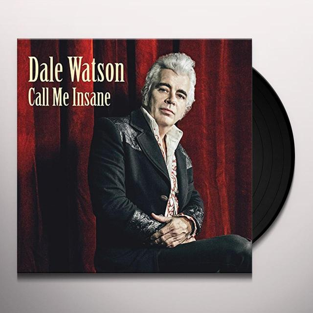 Dale Watson CALL ME INSANE (LP VINYL) Vinyl Record