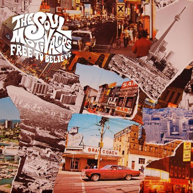 SOUL MOTIVATORS FREE TO BELIEVE Vinyl Record - Canada Import