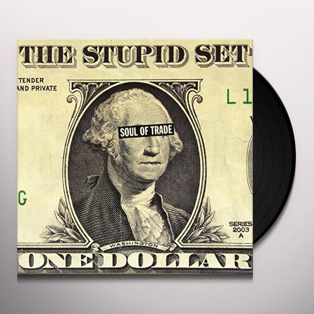 Stupid Set SOUL OF TRADE Vinyl Record - Italy Import