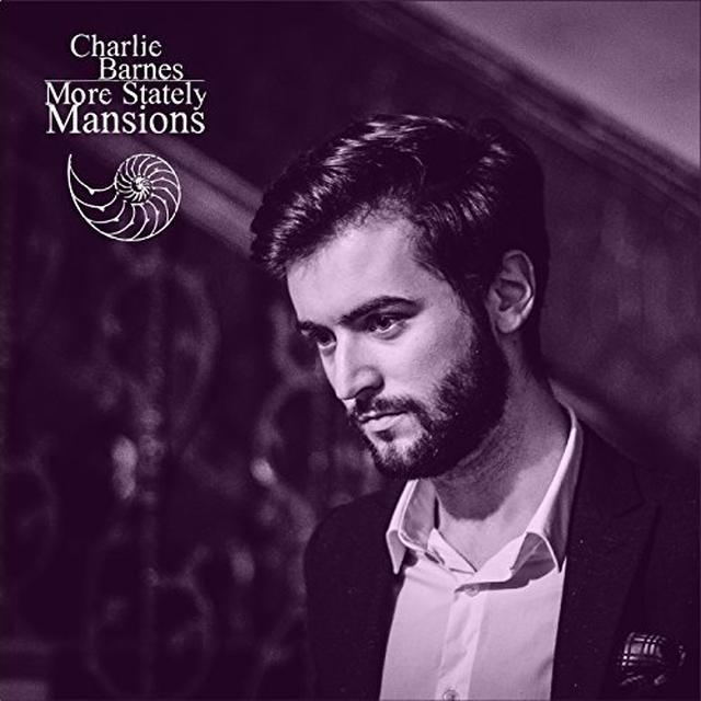 Charlie Barnes MORE STATELY MANSIONS Vinyl Record
