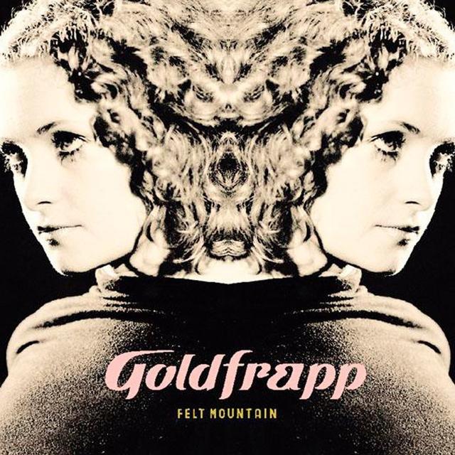 Goldfrapp FELT MOUNTAIN Vinyl Record