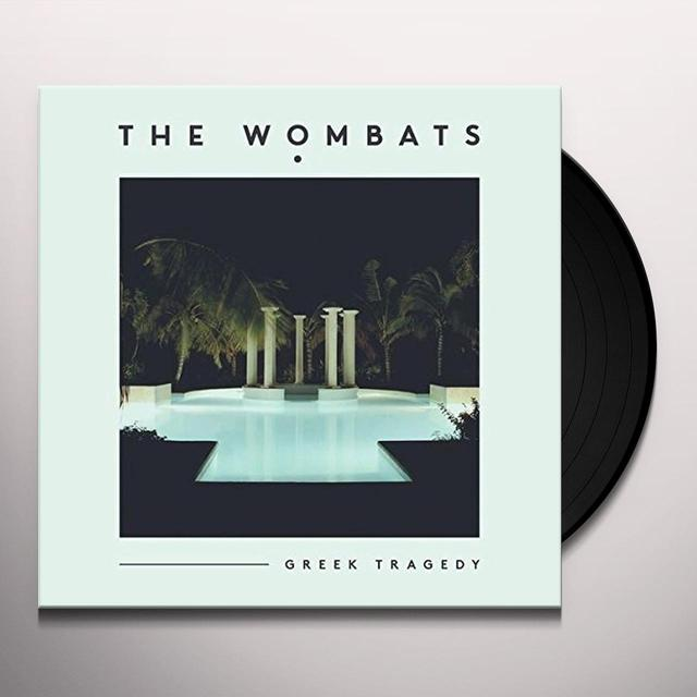The Wombats GREEK TRAGEDY Vinyl Record - UK Release