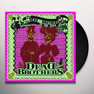 DEAD BROTHERS DAY OF THE DEAD Vinyl Record