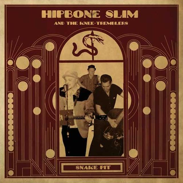 Hipbone Slim & The Knee Tremblers SNAKE PIT Vinyl Record
