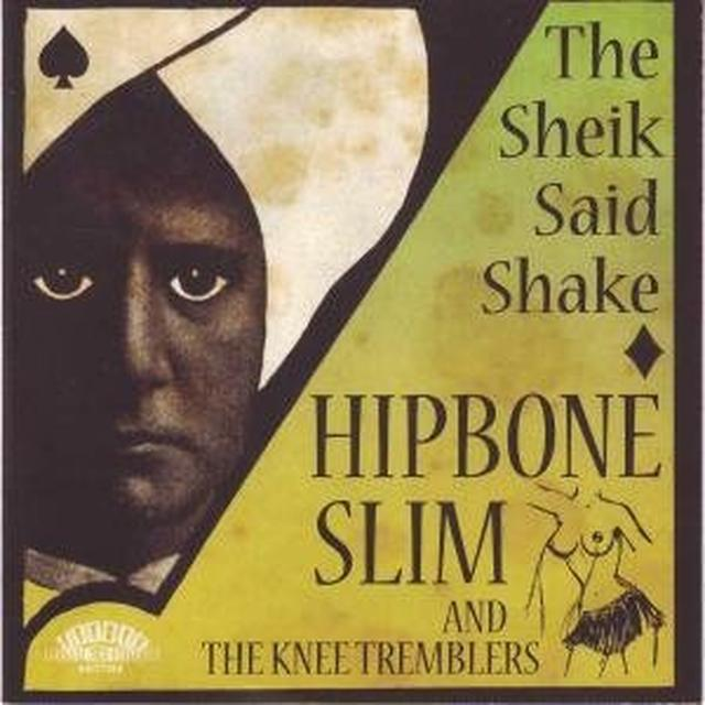 Hipbone Slim & The Knee Tremblers SHEIK SAID SHAKE Vinyl Record