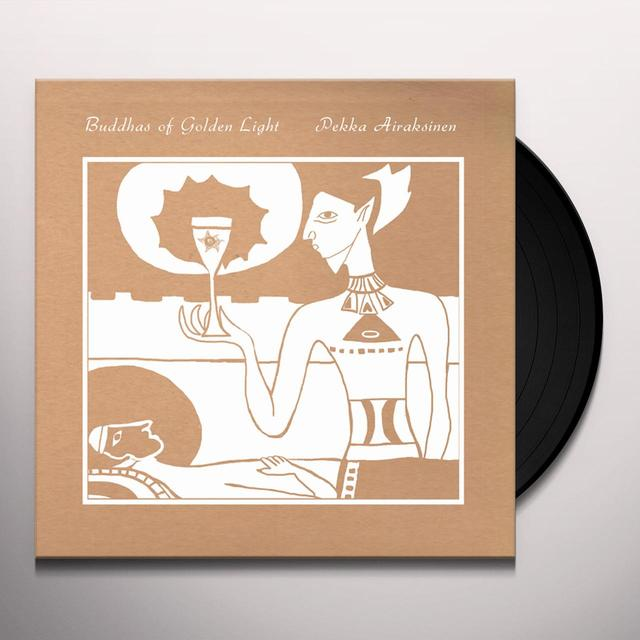 Pekka Airaksinen BUDDHAS OF GOLDEN LIGHT Vinyl Record