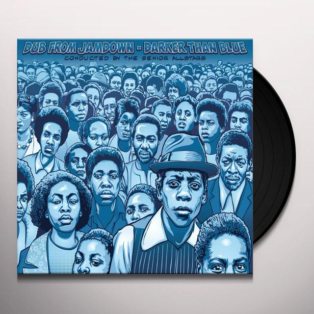Senior Allstars DUB FROM JAMDOWN - DARKER THAN BLUE CONDUCTED BY Vinyl Record